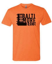 Load image into Gallery viewer, orange Baltimore born and bred t-shirt