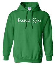 Load image into Gallery viewer, green bang on St Patricks Day hoodie