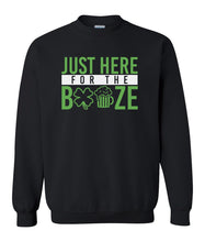 Load image into Gallery viewer, black here for the booze St Patricks day sweatshirt