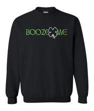 Load image into Gallery viewer, black booze me St Patricks day sweatshirt