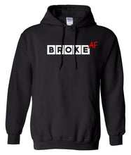 Load image into Gallery viewer, black broke AF pullover hoodie