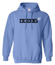 Load image into Gallery viewer, blue broke AF pullover hoodie