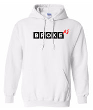 Load image into Gallery viewer, white broke AF pullover hoodie
