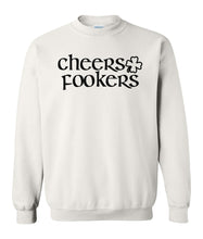 Load image into Gallery viewer, white cheers fookers St Pattys Day Sweatshirt