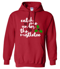Load image into Gallery viewer, red under the mistletoe Christmas hoodie sweatshirt