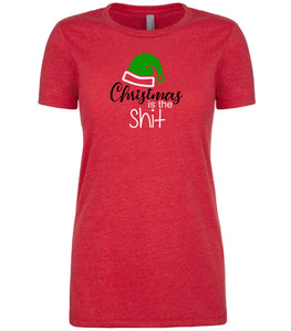 red Christmas is the Shit T Shirt for Women