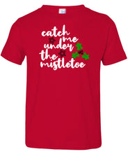Load image into Gallery viewer, red under the mistletoe toddler Christmas t shirt
