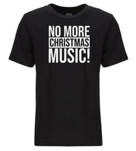 Load image into Gallery viewer, black no more music youth kids Christmas t shirt