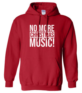 red no more Christmas music hooded sweatshirt