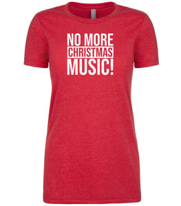 red no more Christmas music T Shirt for Women