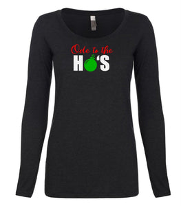 black ode to ho's long sleeve women's Christmas t shirt