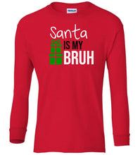 Load image into Gallery viewer, red Santa's Bruh Christmas long sleeve t shirt
