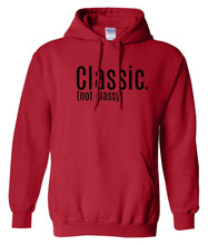 Load image into Gallery viewer, red classic not classy pullover hoodie