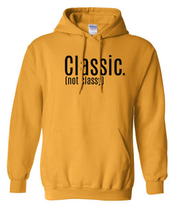 yellow classic not classy pullover hoodie