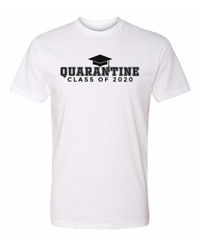 quarantine class of 2020 tee shirt