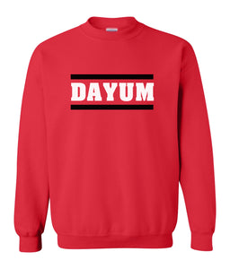 red dayum sweatshirt