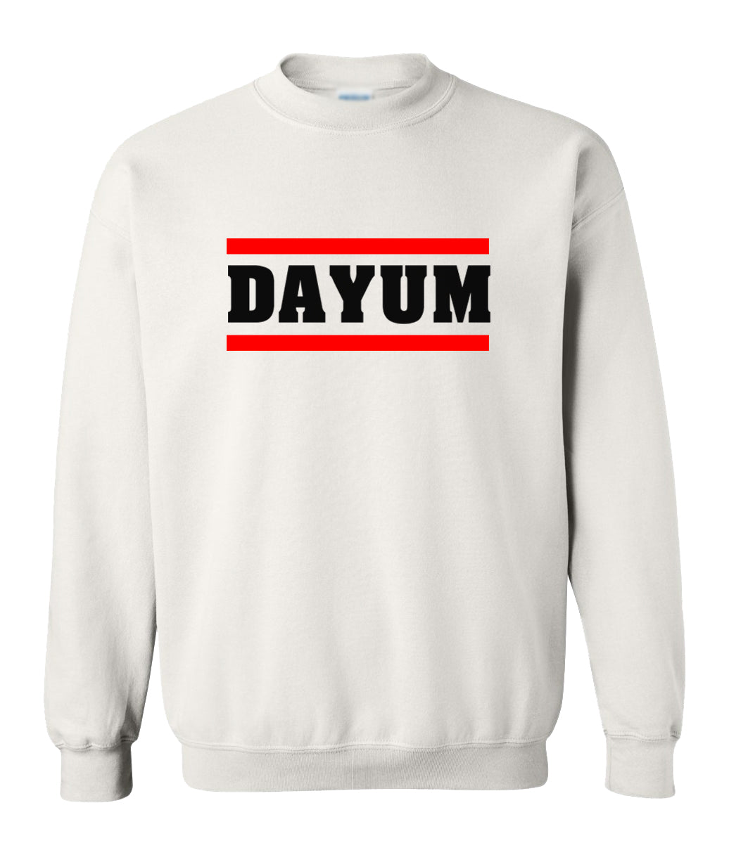 white dayum sweatshirt