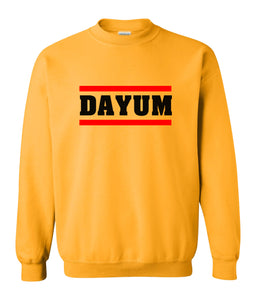 yellow dayum sweatshirt