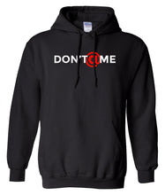 Load image into Gallery viewer, black don't at me pullover hoodie
