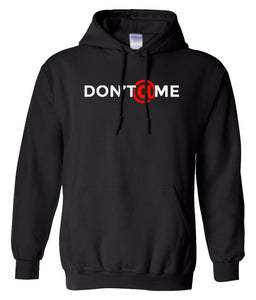 black don't at me pullover hoodie
