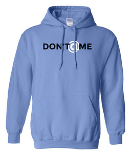 blue don't at me pullover hoodie