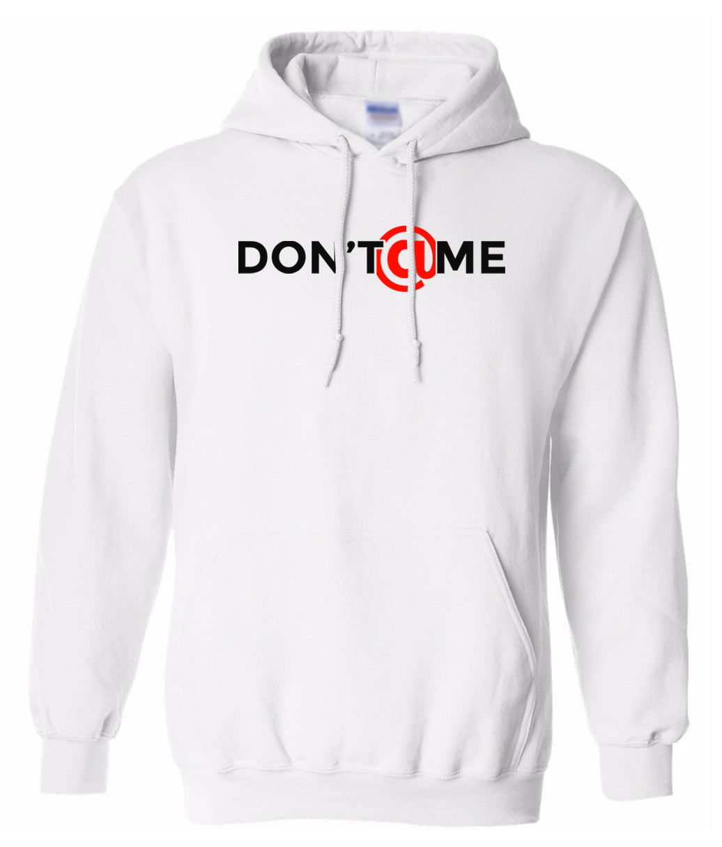 white don't at me pullover hoodie