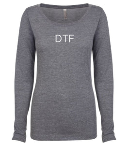 grey DTF long sleeve scoop shirt for women