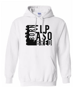 white El Paso born and bred hoodie