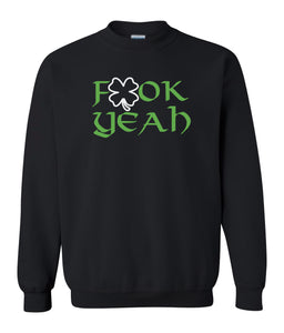 black fook yeah St Patricks Day sweatshirt