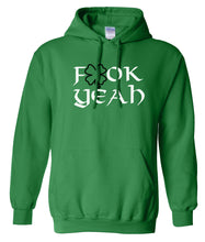 Load image into Gallery viewer, green fook yeah St Patricks Day Hoodie