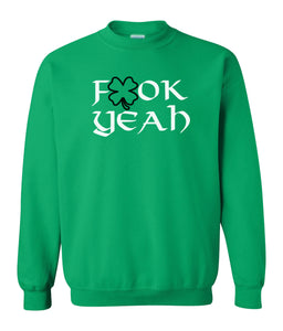 green fook yeah St Patricks Day sweatshirt