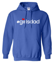 Load image into Gallery viewer, girls dad hoodie