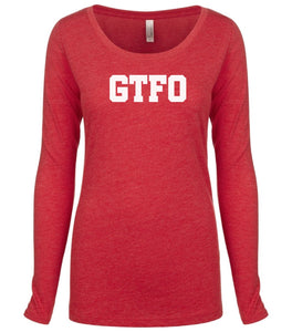 red GTFO long sleeve scoop shirt for women
