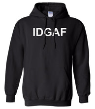 Load image into Gallery viewer, black IDGAF hooded sweatshirt for women