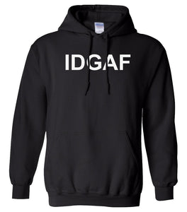 black IDGAF hooded sweatshirt for women
