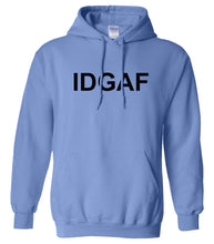 Load image into Gallery viewer, blue IDGAF hooded sweatshirt for women