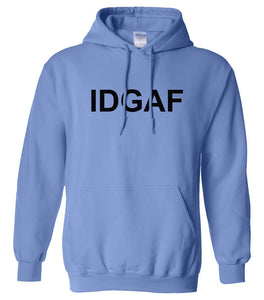 blue IDGAF hooded sweatshirt for women