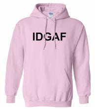 Load image into Gallery viewer, pink IDGAF hooded sweatshirt for women