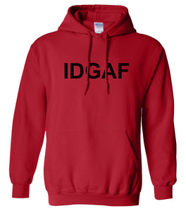 red IDGAF hooded sweatshirt for women