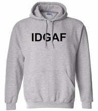 Load image into Gallery viewer, grey IDGAF hooded sweatshirt for women