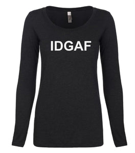 black IDGAF long sleeve scoop shirt for women