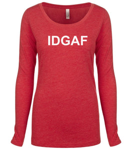 red IDGAF long sleeve scoop shirt for women