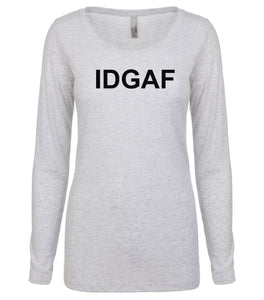 white IDGAF long sleeve scoop shirt for women