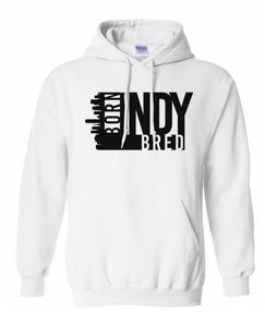 white Indianapolis born and bred hoodie
