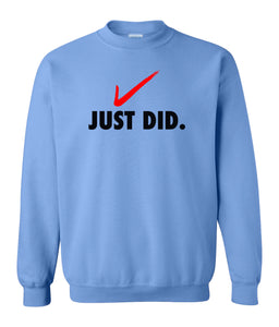 blue just did sweatshirt