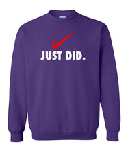 Load image into Gallery viewer, Purple just did sweatshirt