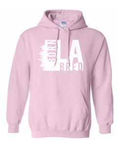 pink Los Angeles born and bred hoodie