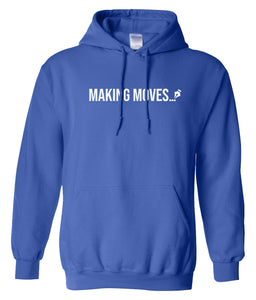 blue making moves pullover hoodie