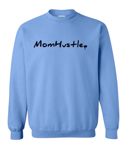 blue mom hustle sweatshirt