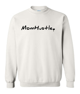 white mom hustle sweatshirt